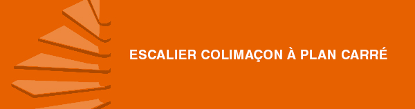 ESCALIER_COLIMACON_PLAN_CARRE