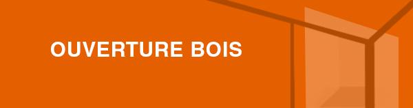 OUVERTURE_BOIS